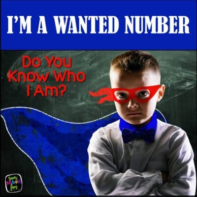 I'm a Wanted Number! Reviewing Number Properties