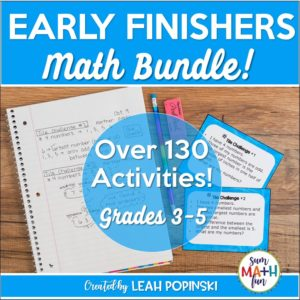 early-finishers-activities-3rd-4th-5th-gifted #earlyfinishers #fastfinishers #mathextensions