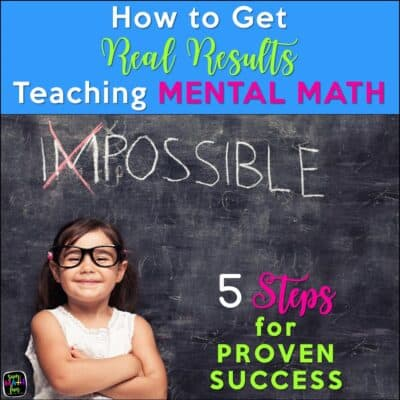 How to Get Astonishing Results Teaching Mental Math