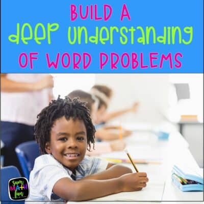 Build A Deep Understanding of Word Problems