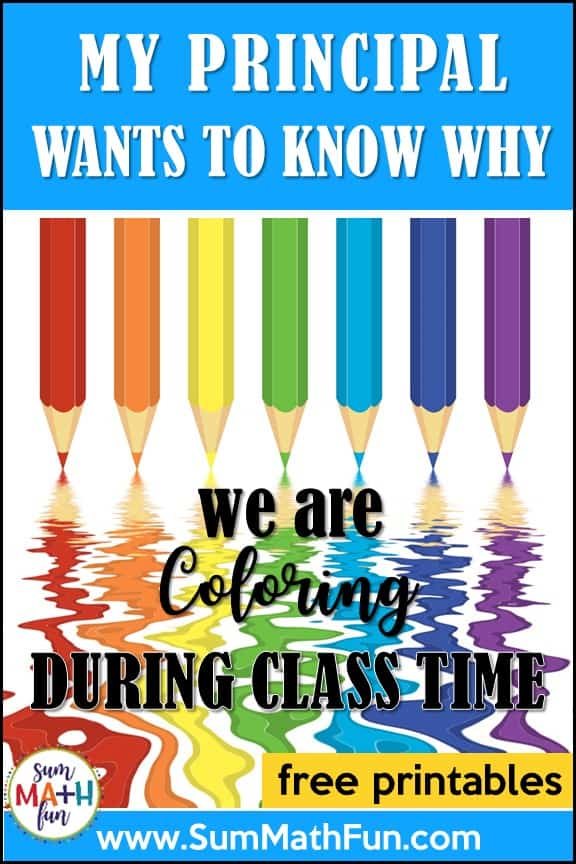 My Principal Wants To Know Why We\'re Coloring In the Classroom