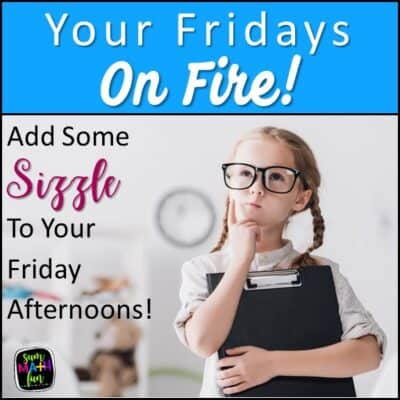 Math Scavenger Hunts – Fun Fridays On Fire!