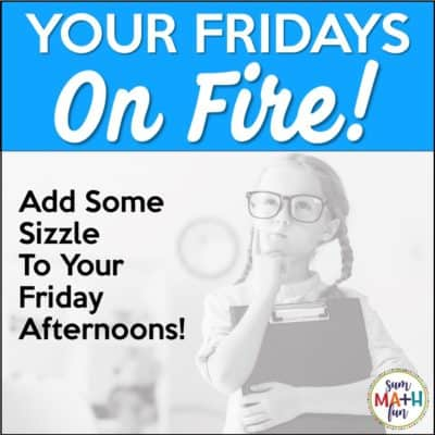 Math Scavenger Hunts – Your Fridays On Fire!