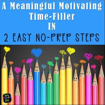 2 Easy Steps to a 100% No-Prep Time-Filler